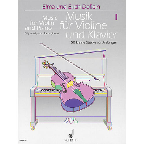 Schott Music for Violin and Piano - Volume 1 (50 Small Pieces for Beginners) Schott Series Softcover-thumbnail