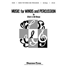 Shawnee Press Music for Winds and Percussion Concert Band Level 4 Composed by E. Del Borgo