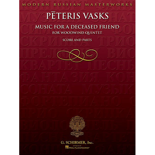 G. Schirmer Music for a Deceased Friend (Score and Parts) Woodwind Ensemble Series Composed by Peteris Vasks-thumbnail