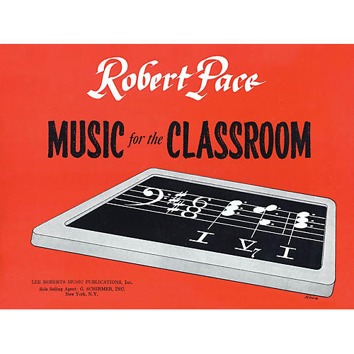 Lee Roberts Music for the Classroom (Child's Book) Pace Piano Education Series Softcover Written by Robert Pace-thumbnail
