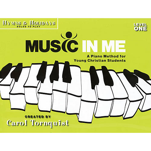 Word Music Music in Me - A Piano Method for Young Christian Students Sacred Folio by Carol Tornquist (Early Elem)-thumbnail
