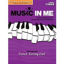 Word Music Music in Me - A Piano Method for Young Christian Students Sacred Folio by Carol Tornquist (Late Elem)