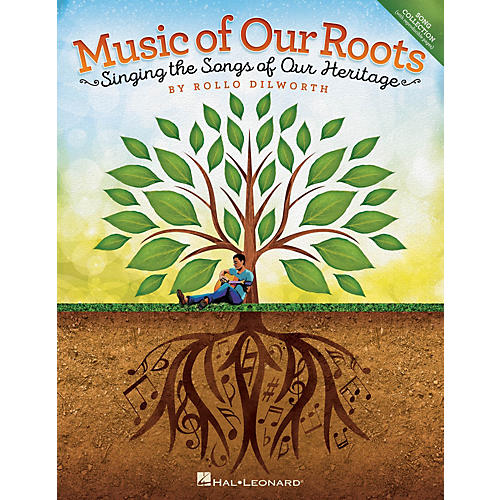 Hal Leonard Music of Our Roots (Singing the Songs of Our Heritage) PERF KIT WITH AUDIO DOWNLOAD by Rollo Dilworth-thumbnail