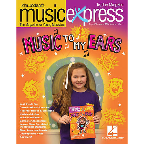 Hal Leonard Music to My Ears Vol. 15 No. 1 (August/September 2014) PREMIUM COMPLETE PAK Composed by John Jacobson-thumbnail