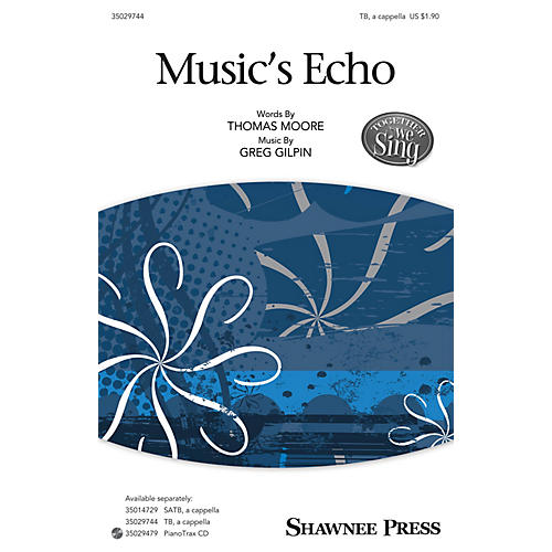 Shawnee Press Music's Echo (Together We Sing Series) TB composed by Greg Gilpin