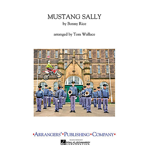 Arrangers Mustang Sally Marching Band Level 2.5 Arranged by Tom Wallace-thumbnail