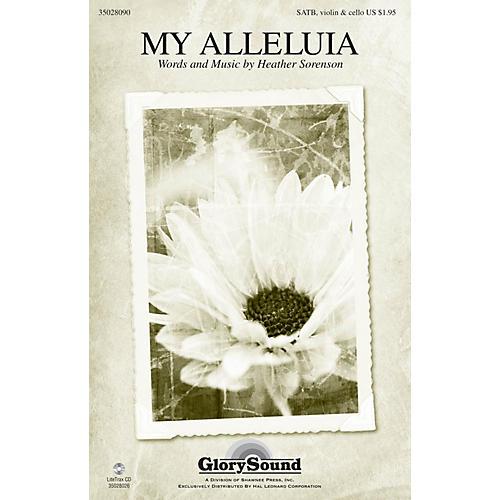 Shawnee Press My Alleluia SATB composed by Heather Sorenson-thumbnail