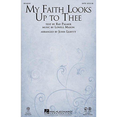Hal Leonard My Faith Looks Up to Thee CHAMBER ORCHESTRA ACCOMP Arranged by John Leavitt-thumbnail