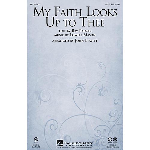 Hal Leonard My Faith Looks Up to Thee SATB arranged by John Leavitt