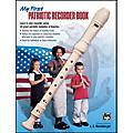 Alfred My First Patriotic Recorder Book