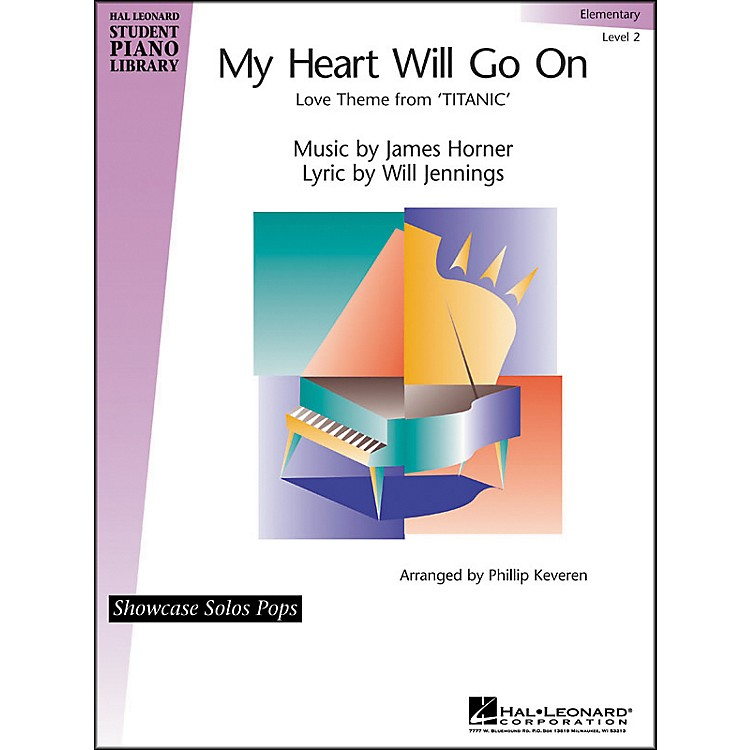 Hal Leonard My Heart Will Go On - Elementary Level 2 Showcase Solos Pops Hal Leonard Student Piano Library