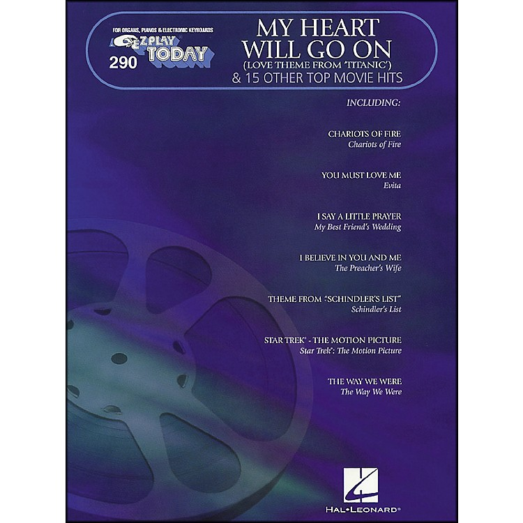 Hal LeonardMy Heart Will Go On & 15 Other Top Movie Hits E-Z Play 290