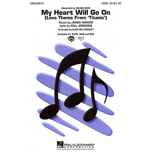 Hal Leonard My Heart Will Go On (from Titanic) 2-Part by Celine Dion Arranged by Alan Billingsley