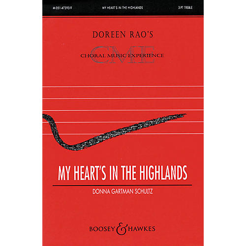 Boosey and Hawkes My Heart's in the Highlands (CME Celtic Voices) SSA composed by Donna Gartman Schultz