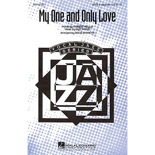 Hal Leonard My One and Only Love SATB a cappella arranged by Doug Andrews