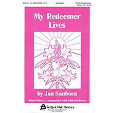Fred Bock Music My Redeemer Lives SATB arranged by Jan Sanborn