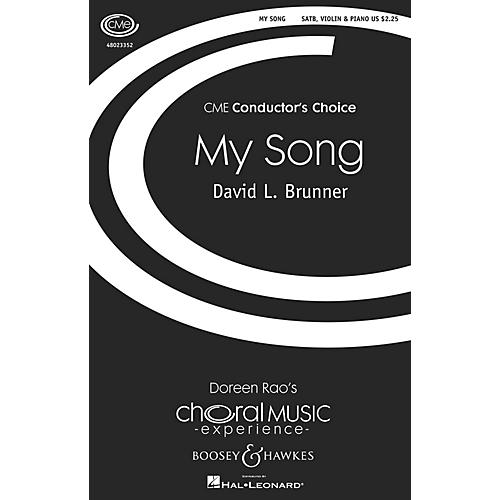 Boosey and Hawkes My Song (CME Conductor's Choice) SATB WITH C-INSTRUMENT OBBLIGA composed by David Brunner-thumbnail