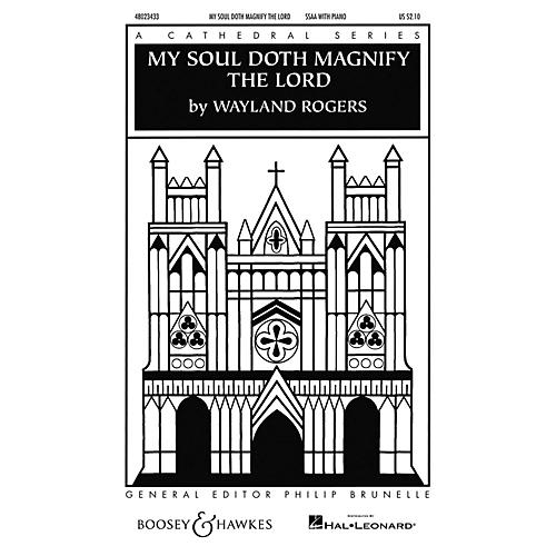 Boosey and Hawkes My Soul Doth Magnify the Lord (Cathedral Series) SSAA composed by Wayland Rogers