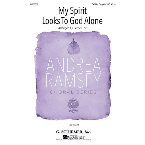 G. Schirmer My Spirit Looks to God Alone (Andrea Ramsey Choral Series) SATB arranged by Derrick Fox-thumbnail