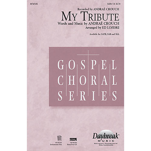 Daybreak Music My Tribute Combo Parts by Andraé Crouch Arranged by Ed Lojeski-thumbnail
