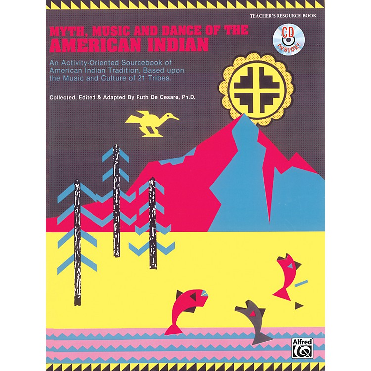 Alfred Myth, Music and Dance of the American Indian Book/CD