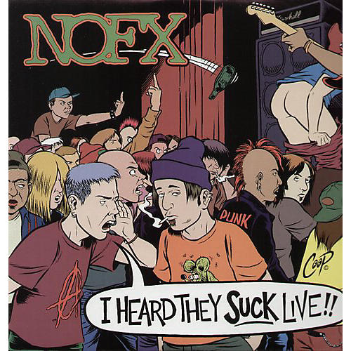 Alliance NOFX - I Heard They Suck Live