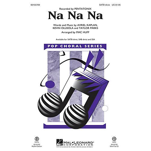 Hal Leonard Na Na Na SATB Divisi by Pentatonix arranged by Mac Huff-thumbnail