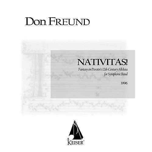 Lauren Keiser Music Publishing Nativitas!: Fantasy on Perotin's 12th Century Alleluia (Symphonic Band Score) Concert Band by Don Freund-thumbnail