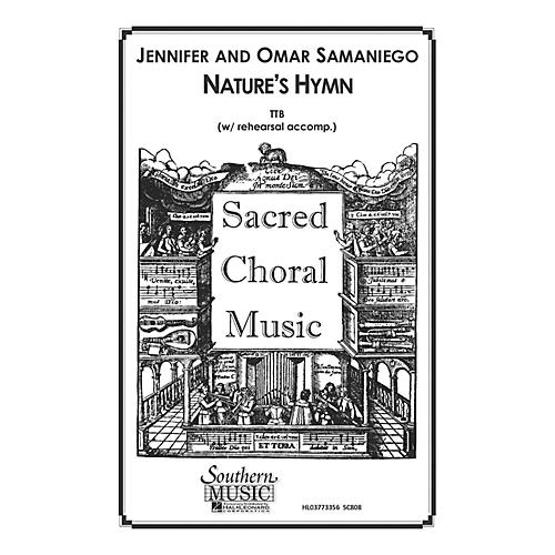 Hal Leonard Nature's Hymn (Choral Music/Octavo Sacred Ttb) TTB Composed by Samaniego, Omar