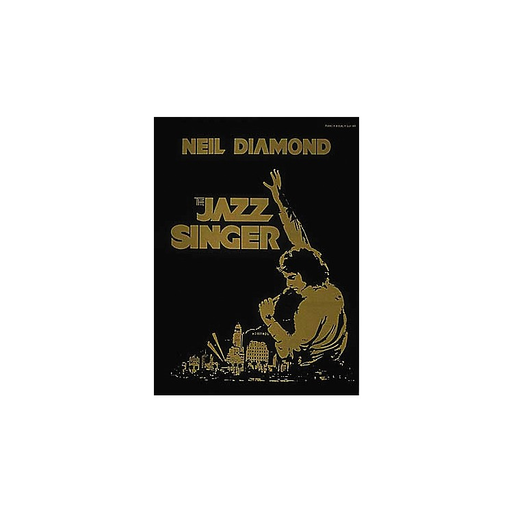Hal Leonard Neil Diamond - The Jazz Singer Piano, Vocal, Guitar Songbook