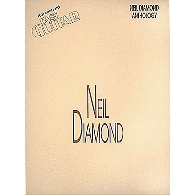 Hal Leonard Neil Diamond Anthology Easy Guitar Tab Songbook