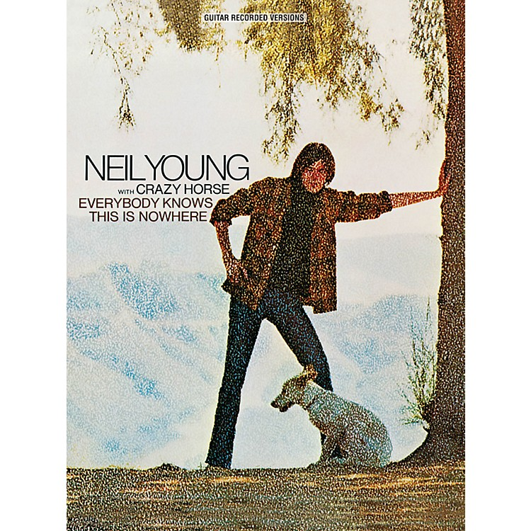 Hal LeonardNeil Young - Everybody Knows This Is Nowhere Guitar Tab Songbook