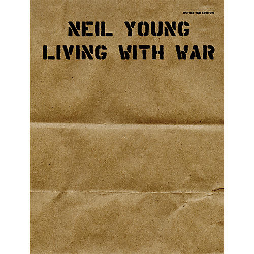 Alfred Neil Young Living with War Guitar Tab Songbook