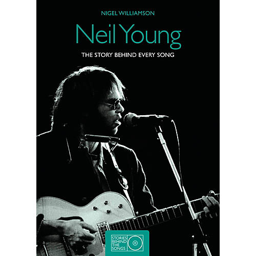 Hal Leonard Neil Young The Story Behind Every Song 1966 - 1992-thumbnail
