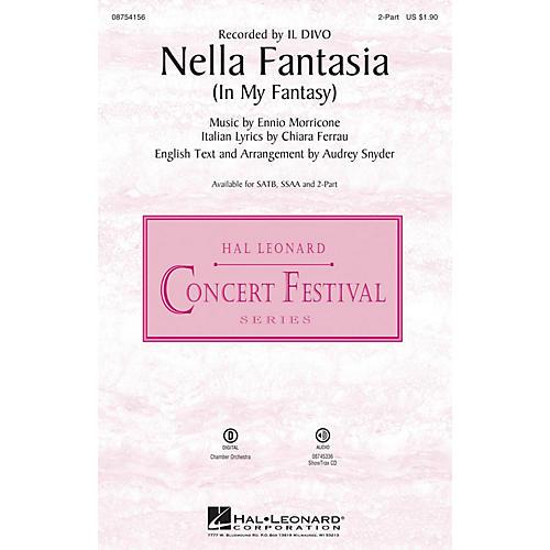Hal Leonard Nella Fantasia (In My Fantasy) 2-Part by Il Divo arranged by Audrey Snyder