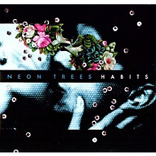 Neon Trees - Habits [With Album MP3]