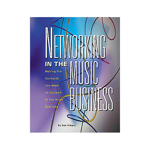 ArtistPro Networking In The Music Business 2nd Edition Book-thumbnail