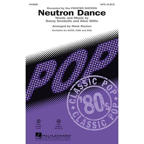 Hal Leonard Neutron Dance SATB by Pointer Sisters arranged by Mark Brymer