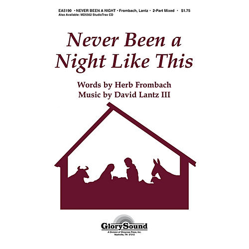 Shawnee Press Never Been a Night Like This 2 Part Mixed composed by Herb Frombach