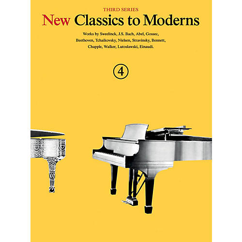 Music Sales New Classics to Moderns - Third Series (Book 4) Music Sales America Series Softcover