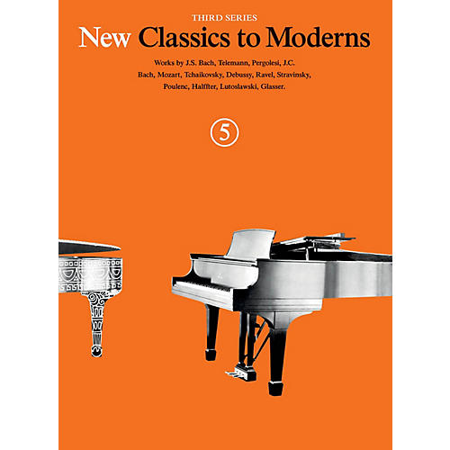 Music Sales New Classics to Moderns - Third Series (Book 5) Music Sales America Series Softcover