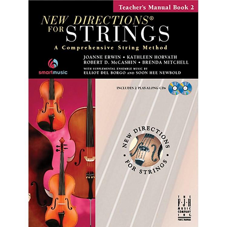 FJH MusicNew Directions For Strings, Teacher's Manual Book 2