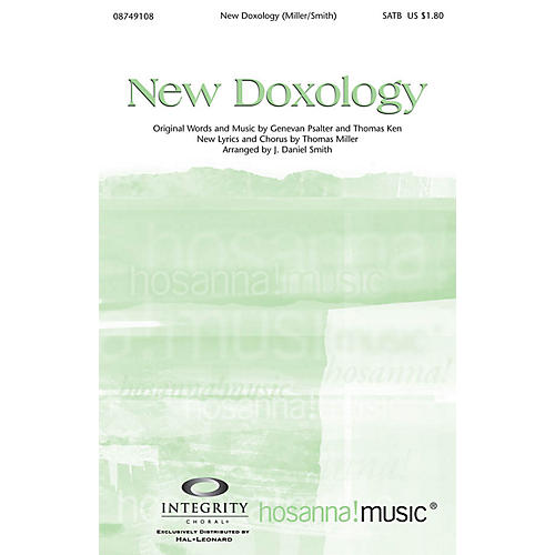 Integrity Music New Doxology SATB Arranged by J. Daniel Smith
