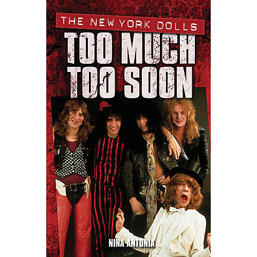 Omnibus New York Dolls - Too Much Too Soon Omnibus Press Series Softcover-thumbnail
