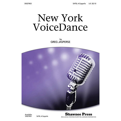 Shawnee Press New York VoiceDance SATB a cappella composed by Greg Jasperse-thumbnail