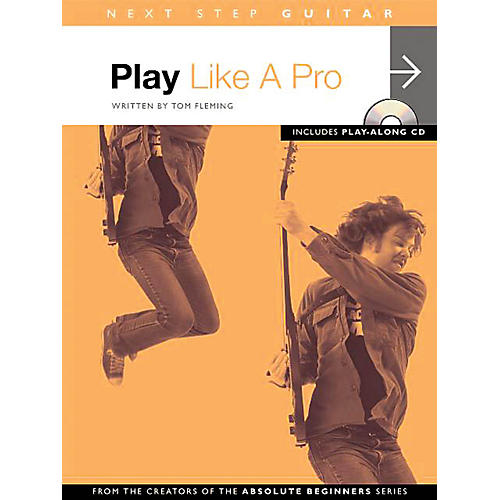 Music Sales Next Step Guitar - Play Like a Pro Music Sales America Series Softcover with CD Written by Tom Fleming-thumbnail