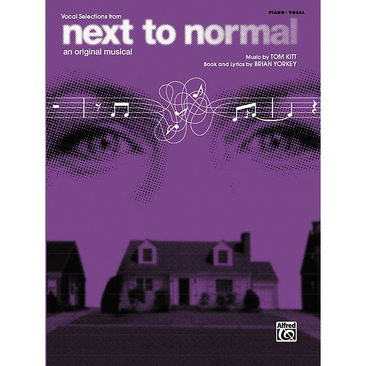 AlfredNext to Normal Vocal Selections Piano/Vocal/Chords