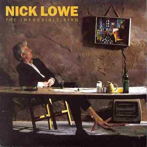 Alliance Nick Lowe - The Impossible Bird
