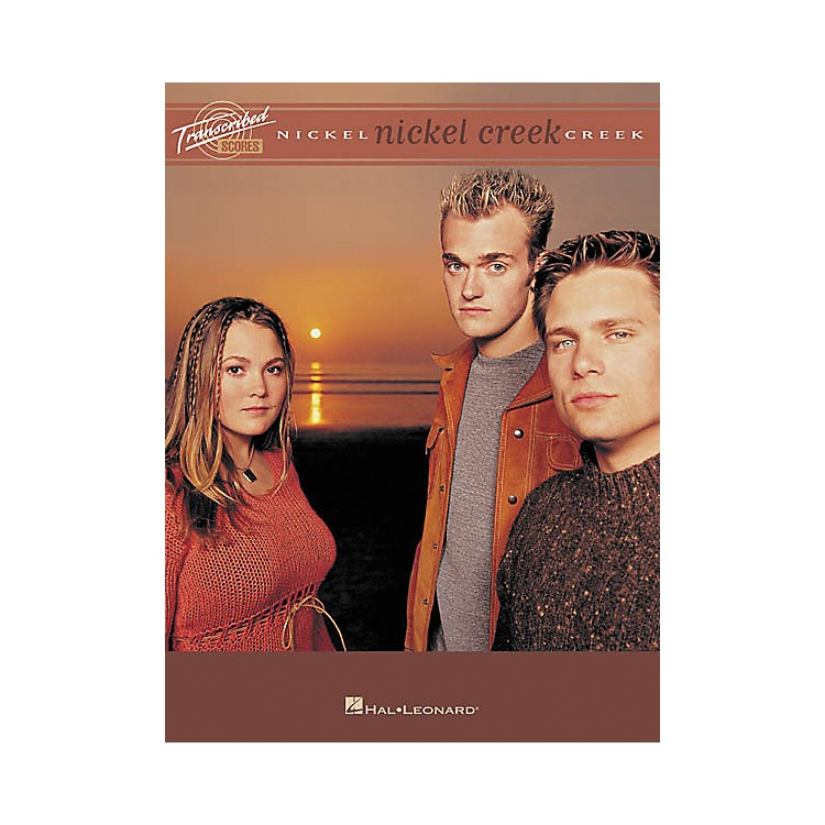 Hal Leonard Nickel Creek Guitar Tab Songbook