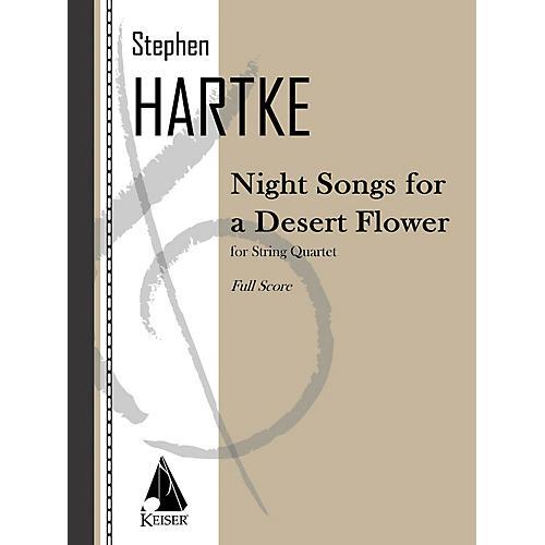 Lauren Keiser Music Publishing Night Songs for a Desert Flower (for String Quartet) LKM Music Series Composed by Stephen Hartke-thumbnail